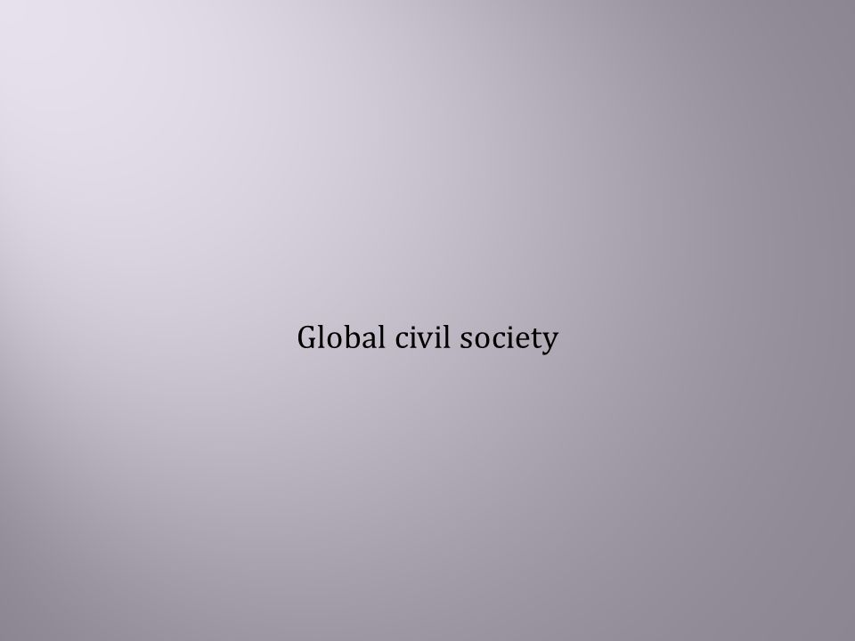  global civil society is heavily concentrated in north-western Europe, especially in Scandinavia, the Benelux countries, Austria,Switzerland, and the United Kingdom.