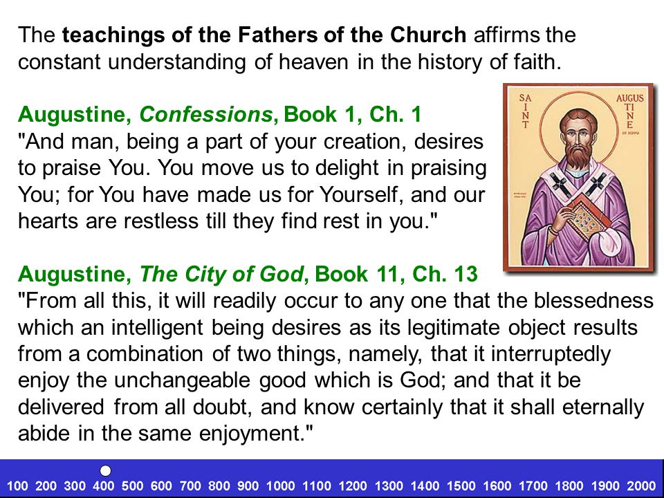 The teachings of the Fathers of the Church affirms the constant understanding of heaven in the history of faith.