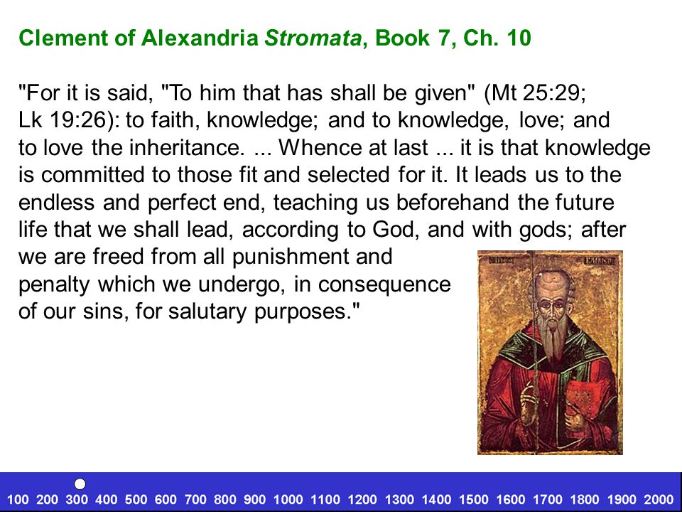 Clement of Alexandria Stromata, Book 7, Ch.