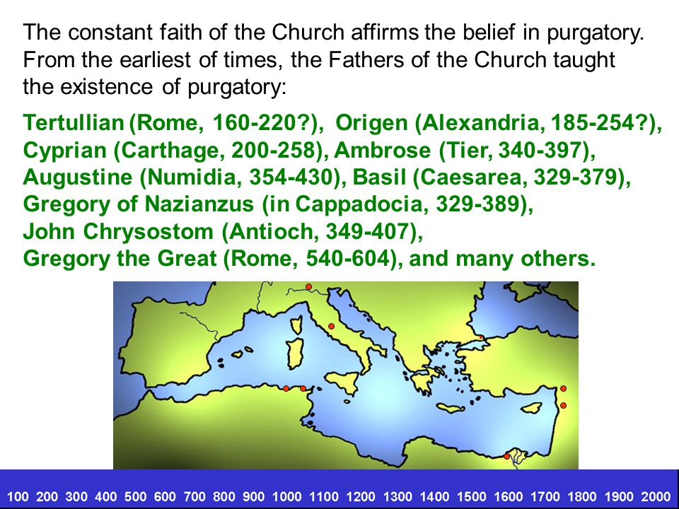 The constant faith of the Church affirms the belief in purgatory.