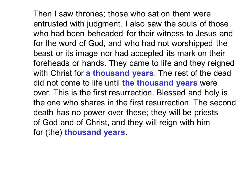 Then I saw thrones; those who sat on them were entrusted with judgment.