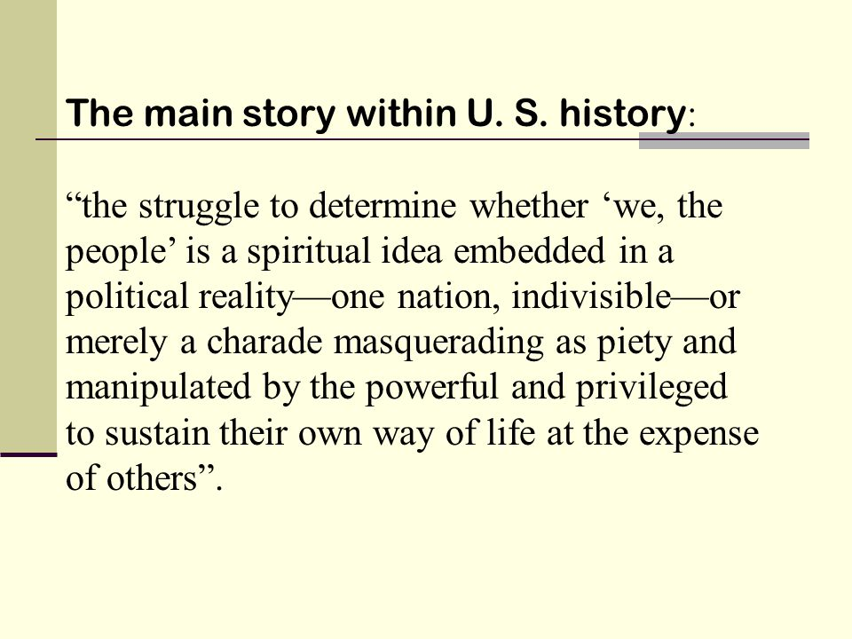 The main story within U. S.