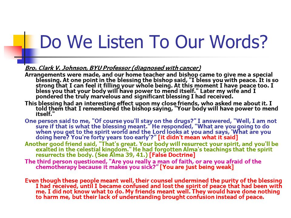 Do We Listen To Our Words. Bro. Clark V.