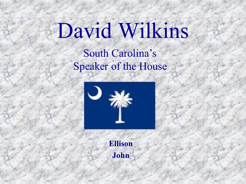 David Wilkins Ellison John South Carolina's Speaker of the House
