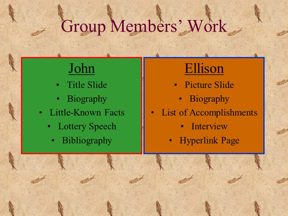 Group Members' Work John Title Slide Biography Little-Known Facts Lottery Speech Bibliography Ellison Picture Slide Biography List of Accomplishments