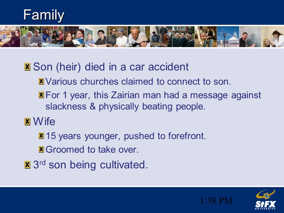 1:38 PM Family Son (heir) died in a car accident Various churches claimed to connect to son.