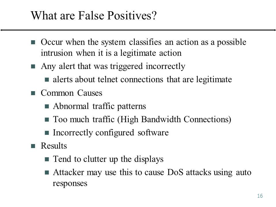 16 What are False Positives.