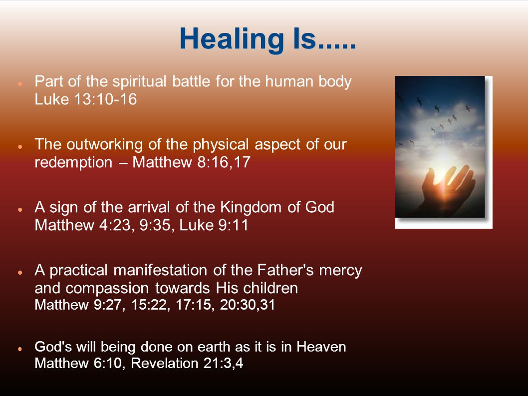 The Word, The Spirit & Healing The world was made out of nothing by the Word of God: Genesis 1:1-3, Hebrews 11:3 God calls things into existence that do not as yet exist: Romans 4:17 Nothing is impossible with God: Matthew 19:26, Mark 9:23 The material is formed out of the spiritual by the power of God s spoken Word.