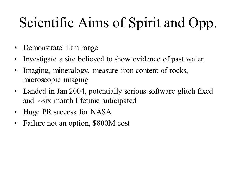 Scientific Aims of Spirit and Opp.
