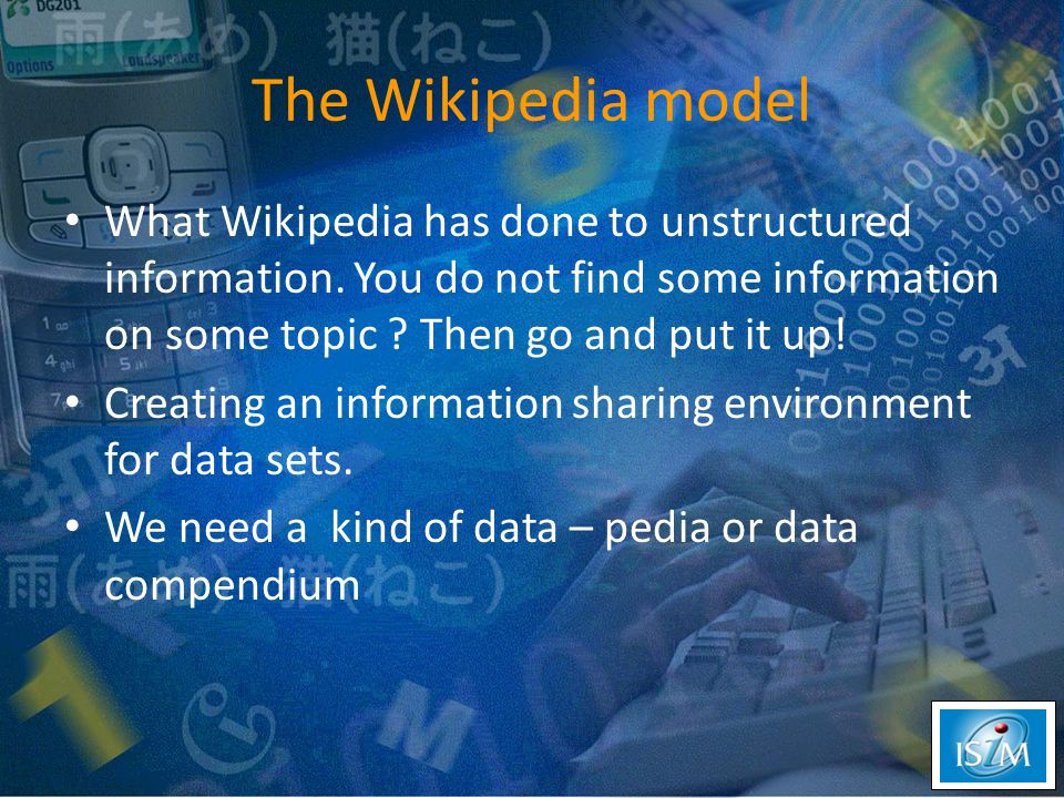 The Wikipedia model What Wikipedia has done to unstructured information.