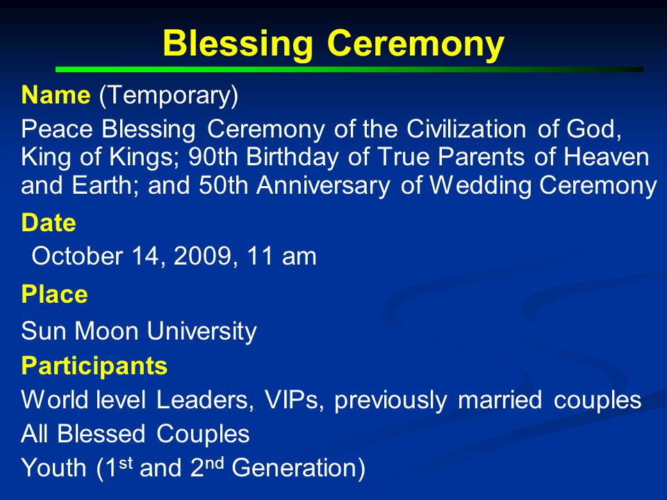 1.1.Special Blessing Ceremonies since 2000 2000 Sept.