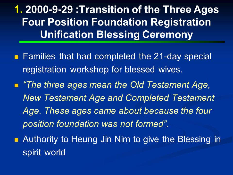 1.Transition of Three Ages Four Position Foundation Registration Unification Blessing (Sept.