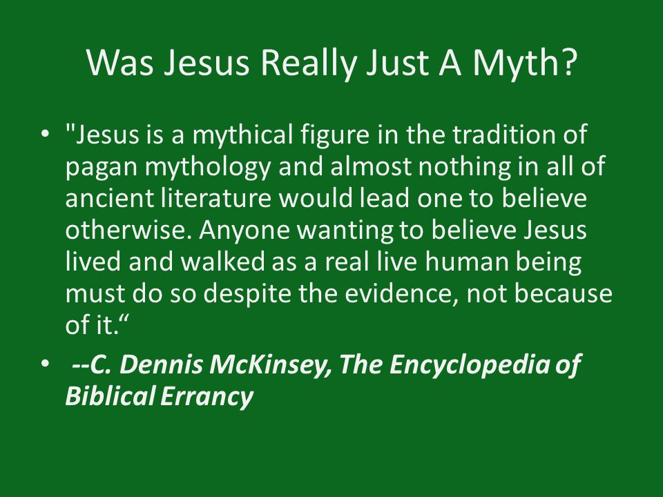 Was Jesus Really Just A Myth?