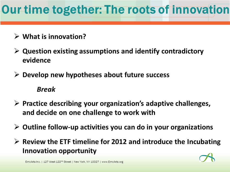 Our time together: The roots of innovation  What is innovation.