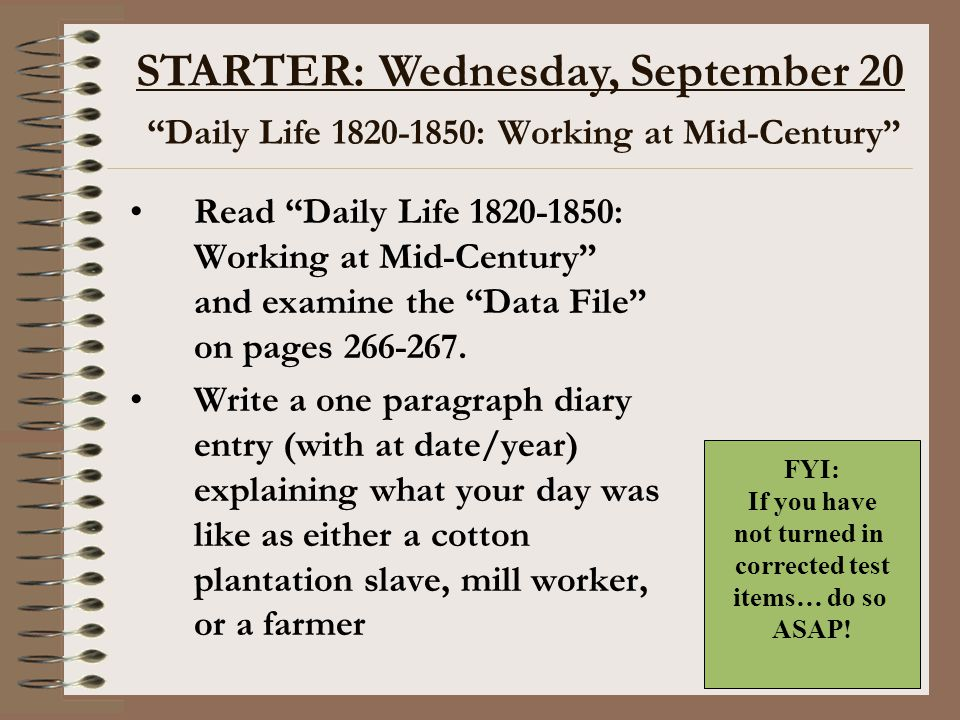"""Daily Life 1820-1850: Working at Mid-Century"" Read ""Daily Life 1820-1850: Working at Mid-Century"" and examine the ""Data File"" on pages 266-267. Write"