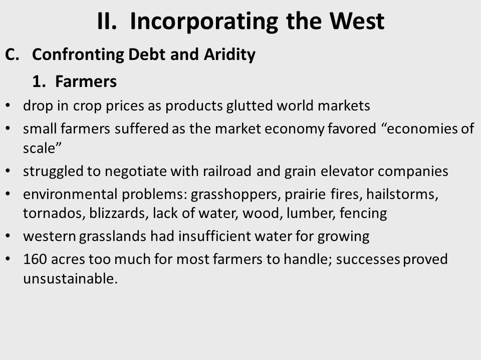 II.Incorporating the West C.Confronting Debt and Aridity 1.