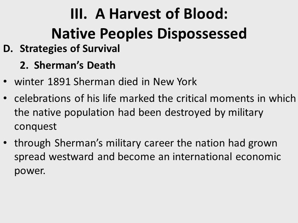 III.A Harvest of Blood: Native Peoples Dispossessed D.Strategies of Survival 2.