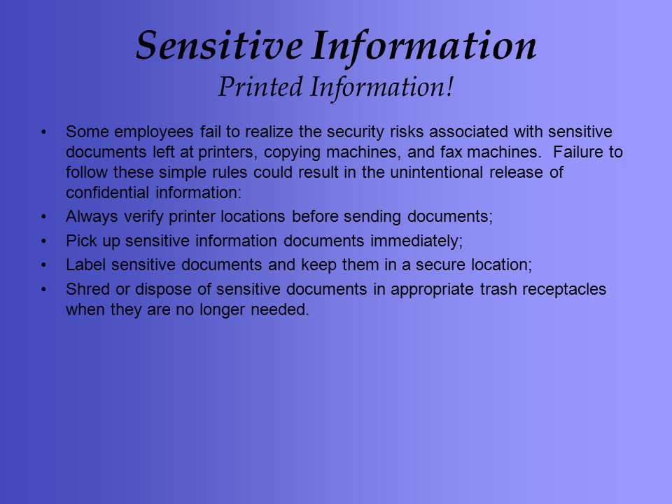 Sensitive Information Printed Information.
