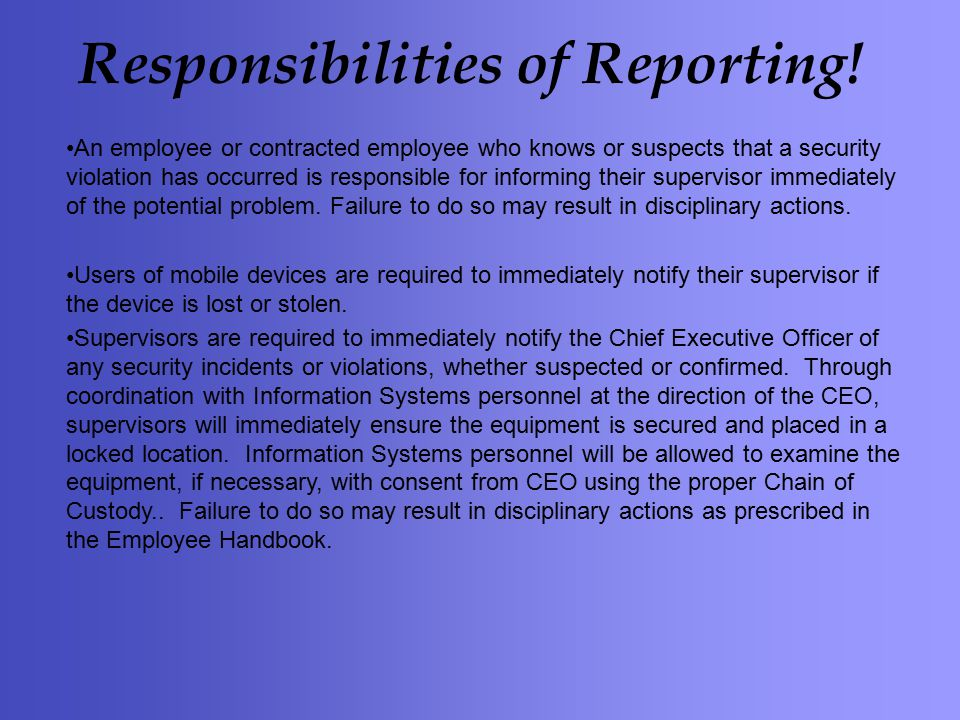 Responsibilities of Reporting.