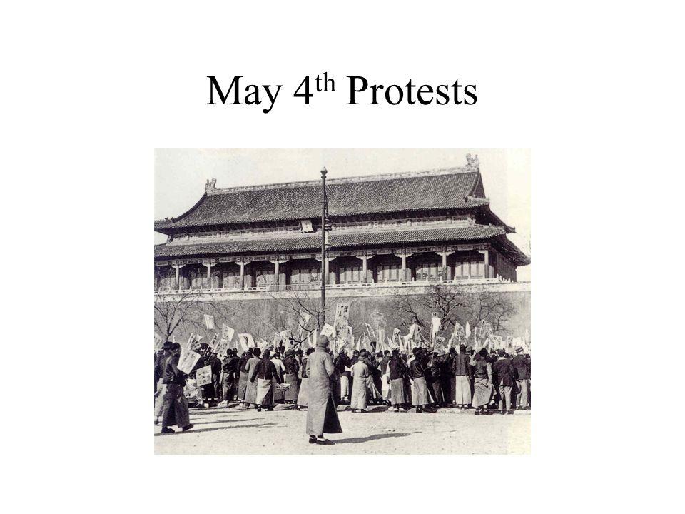 May 4 th Protests
