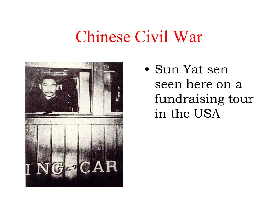Chinese Civil War Sun Yat sen seen here on a fundraising tour in the USA