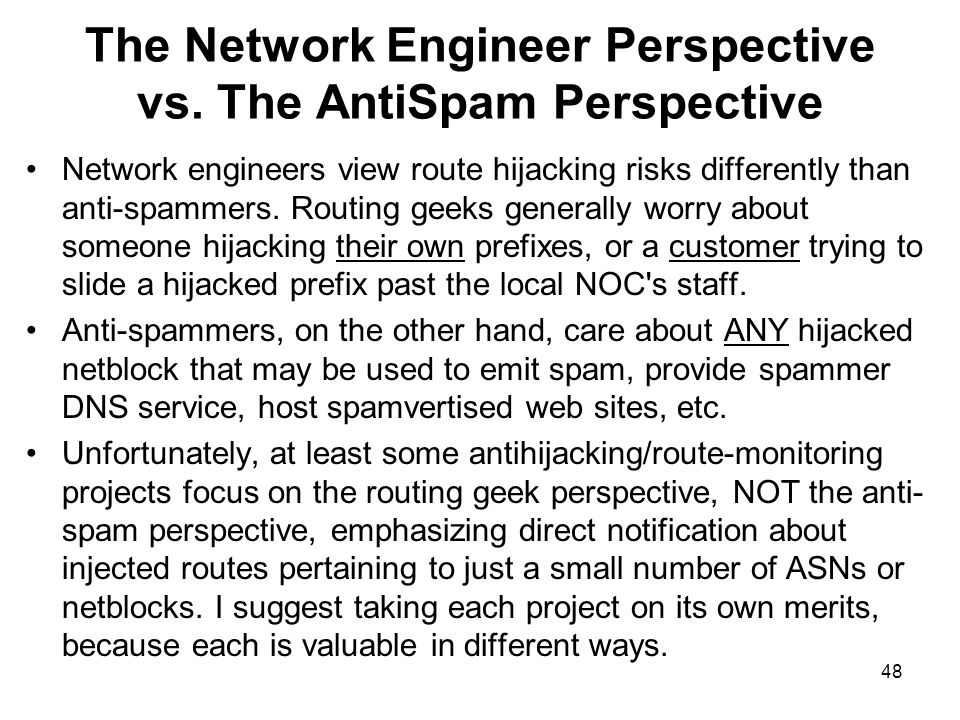 48 The Network Engineer Perspective vs.