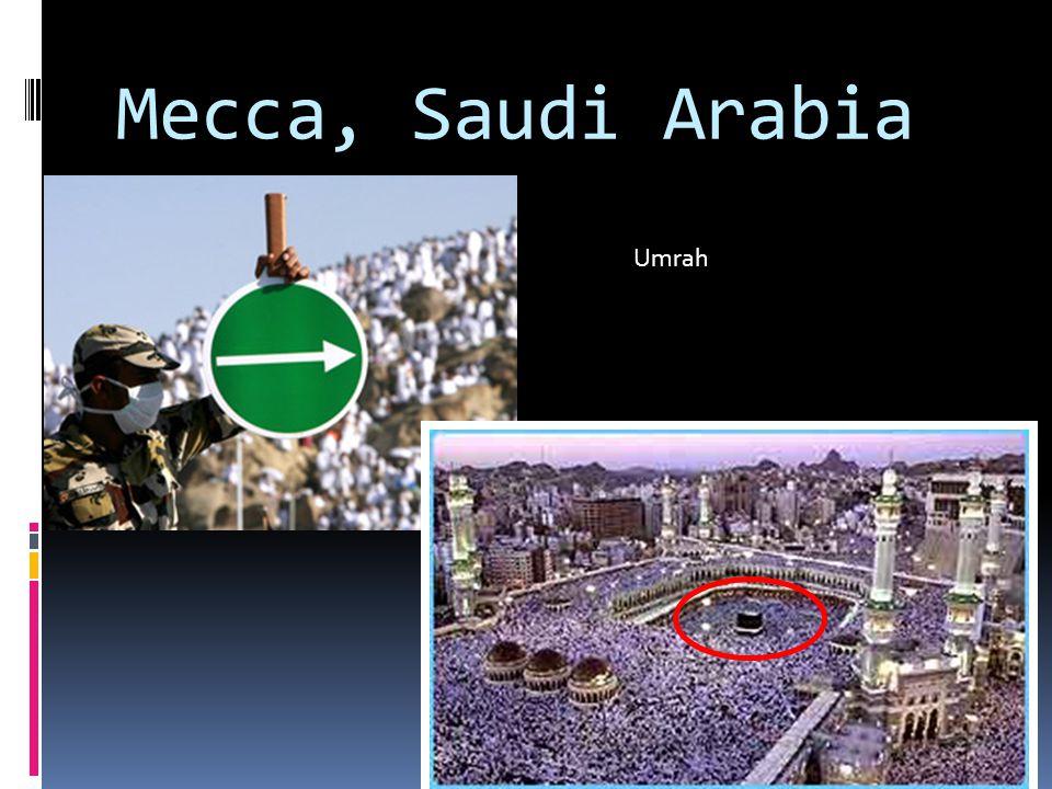 Mecca, Saudi Arabia Umrah
