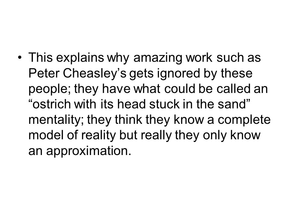 "This explains why amazing work such as Peter Cheasley's gets ignored by these people; they have what could be called an ""ostrich with its head stuck i"