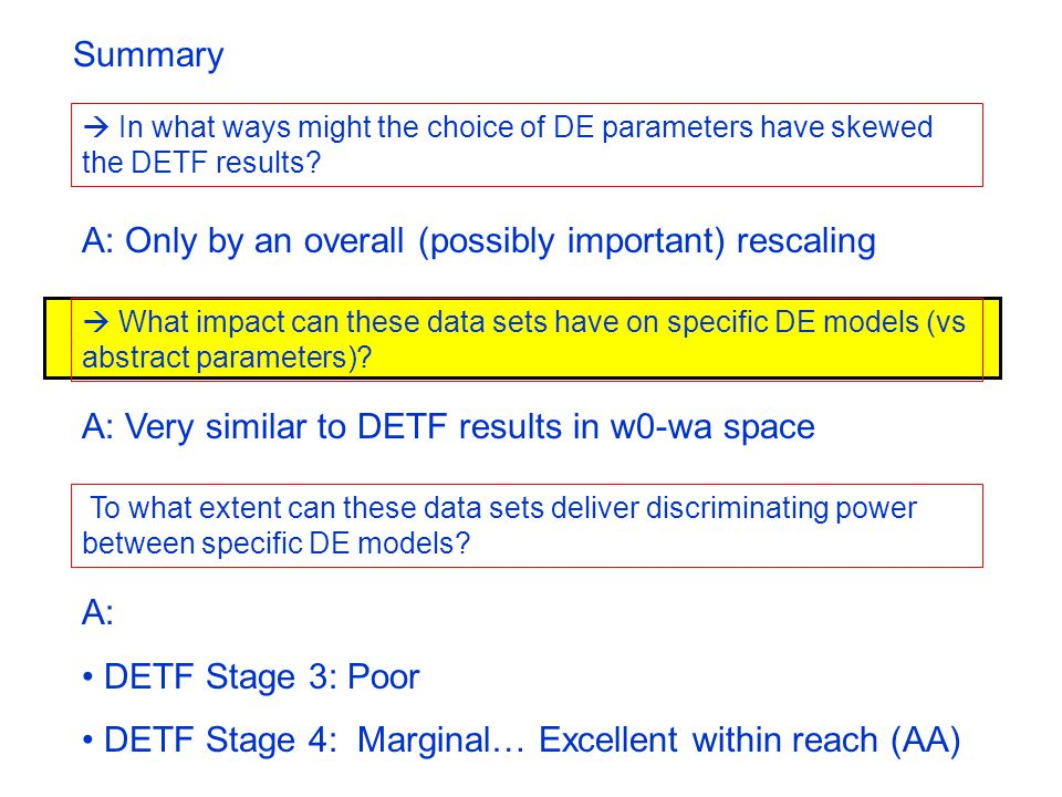 A: DETF Stage 3: Poor DETF Stage 4: Marginal… Excellent within reach (AA)  In what ways might the choice of DE parameters have skewed the DETF results.