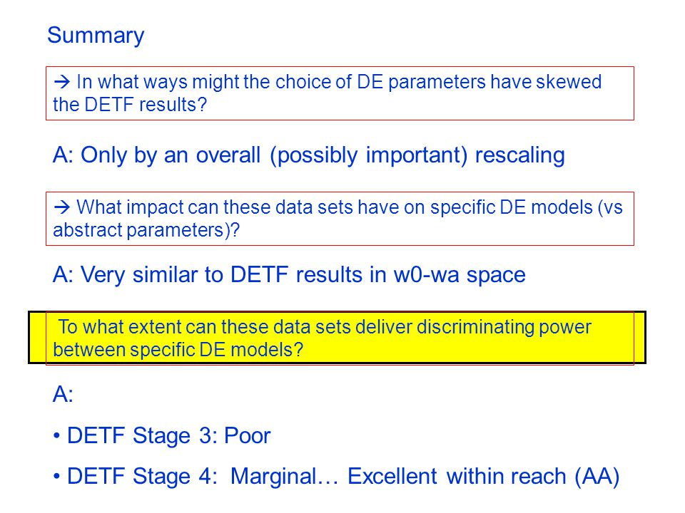 A: DETF Stage 3: Poor DETF Stage 4: Marginal… Excellent within reach (AA)  In what ways might the choice of DE parameters have skewed the DETF result