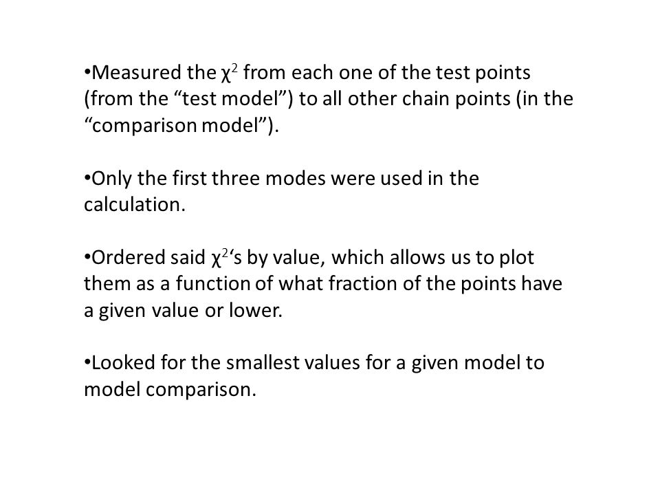 Measured the χ 2 from each one of the test points (from the test model ) to all other chain points (in the comparison model ).