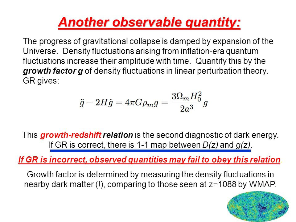 Another observable quantity: The progress of gravitational collapse is damped by expansion of the Universe. Density fluctuations arising from inflatio