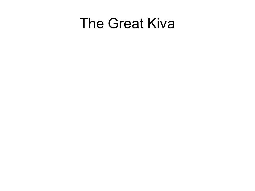 The Great Kiva