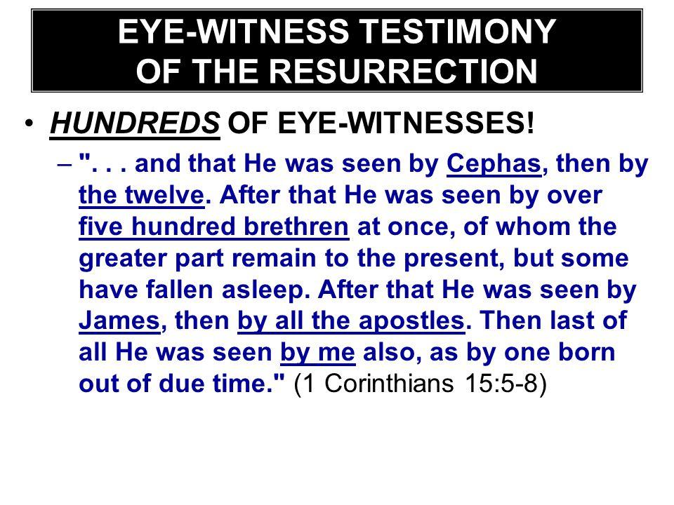 HUNDREDS OF EYE-WITNESSES! –