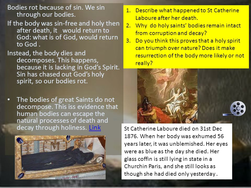 Research a saint whose body was found incorrupt after a number of years in the grave.