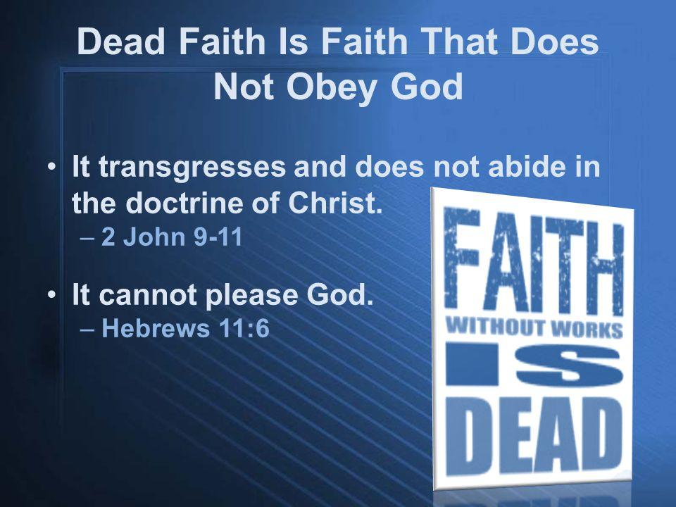 Why Does Faith Die.