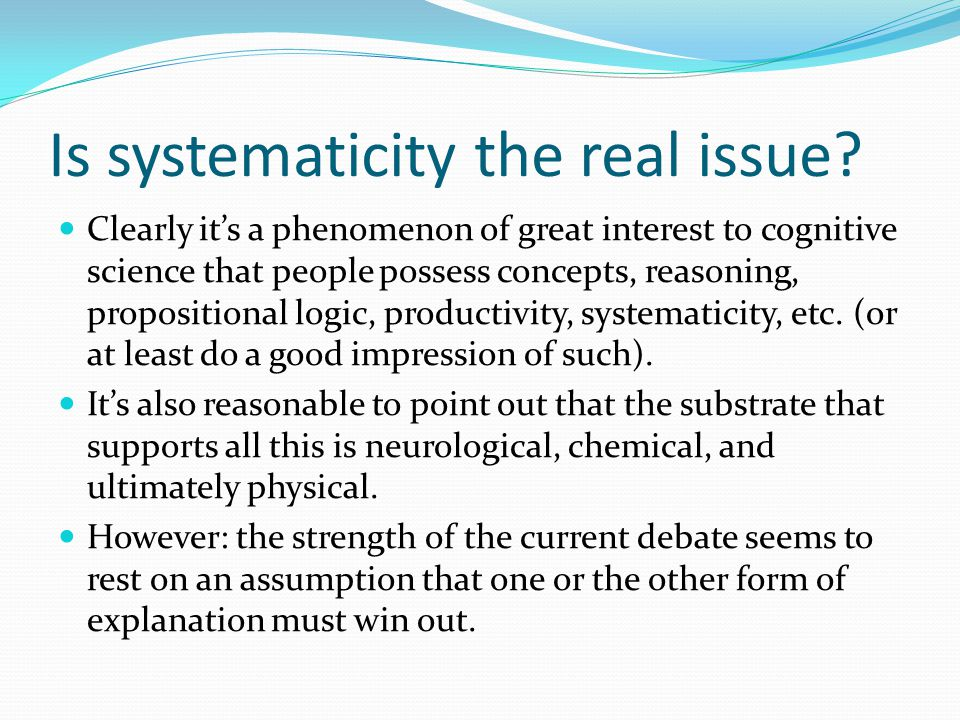 Is systematicity the real issue.