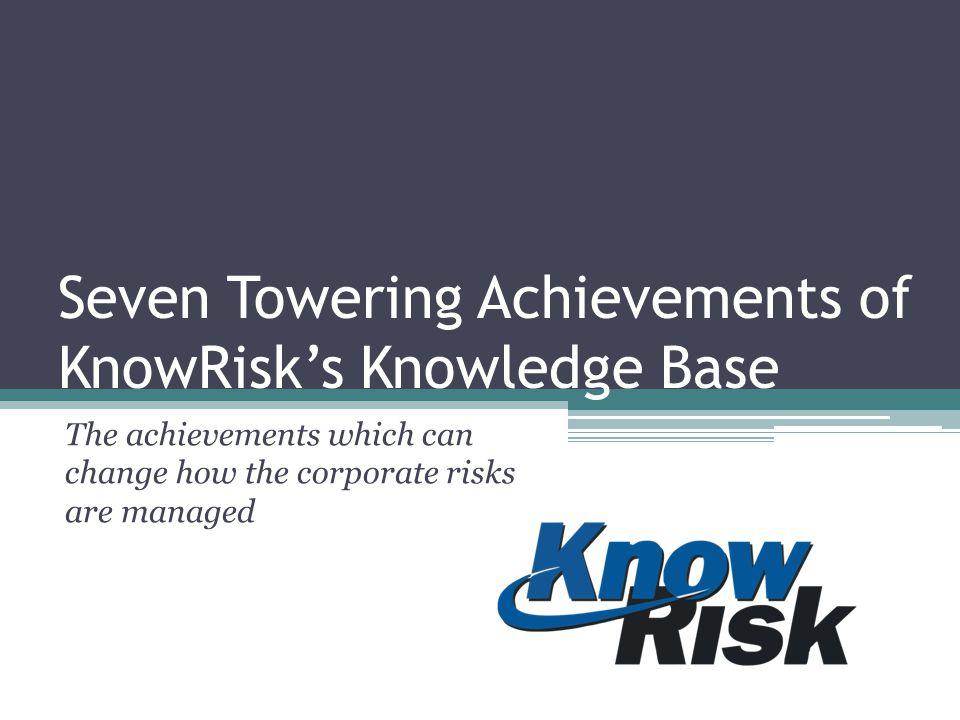 Database VS Knowledge Base Generic Database Knowledge Base All risk management software store risks in databases.