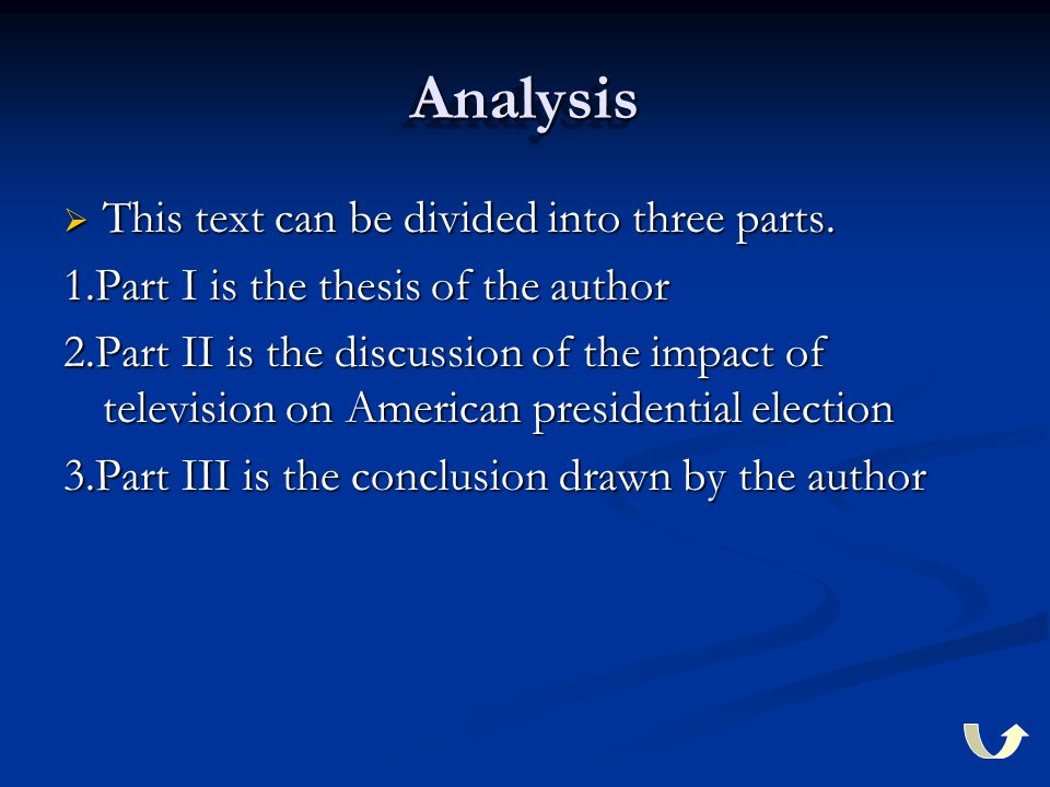 AnalysisAnalysis  This text can be divided into three parts.