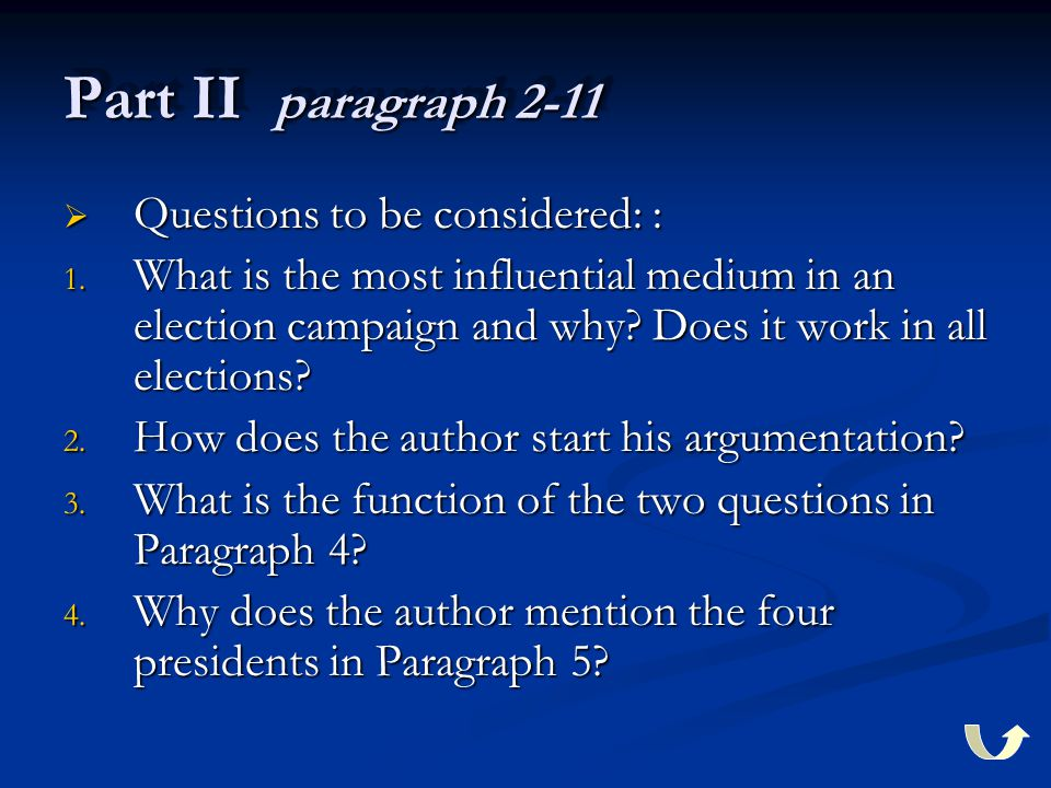 Part II paragraph 2-11  Questions to be considered: : 1.