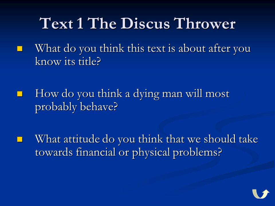 Text 1 The Discus Thrower What do you think this text is about after you know its title.