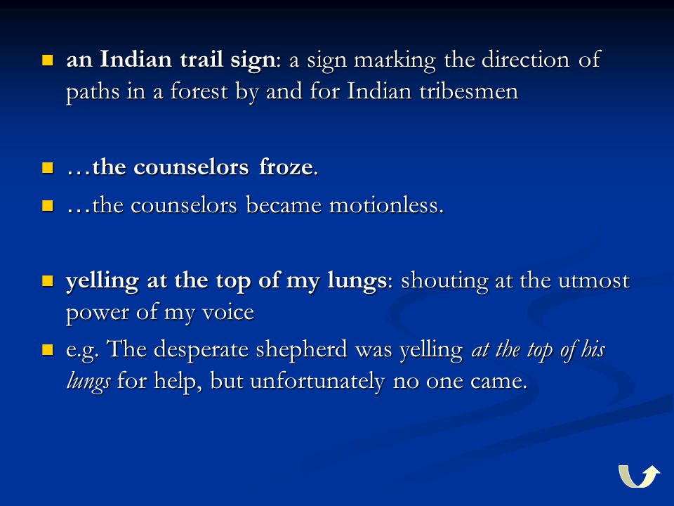 an Indian trail sign: a sign marking the direction of paths in a forest by and for Indian tribesmen an Indian trail sign: a sign marking the direction of paths in a forest by and for Indian tribesmen … the counselors froze.