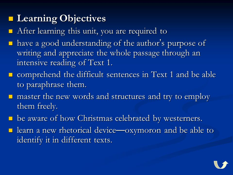 Learning Objectives Learning Objectives After learning this unit, you are required to After learning this unit, you are required to have a good unders