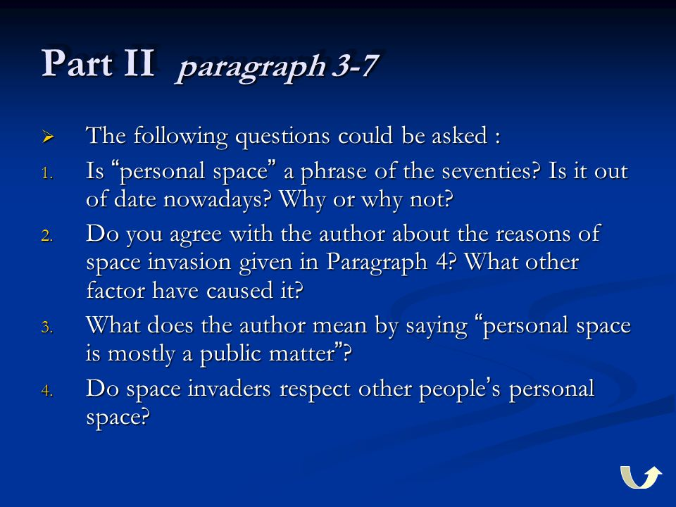 Part II paragraph 3-7  The following questions could be asked : 1.