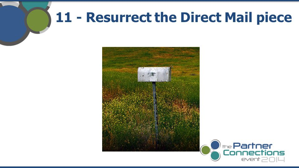 11 - Resurrect the Direct Mail piece