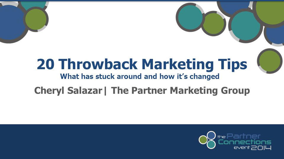 Cheryl Salazar| The Partner Marketing Group 20 Throwback Marketing Tips What has stuck around and how it's changed