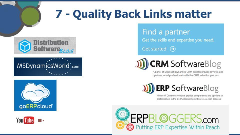 7 - Quality Back Links matter