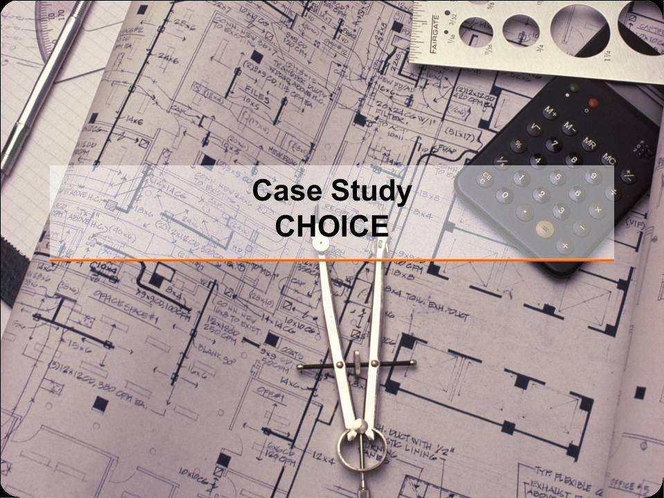 Case Study CHOICE