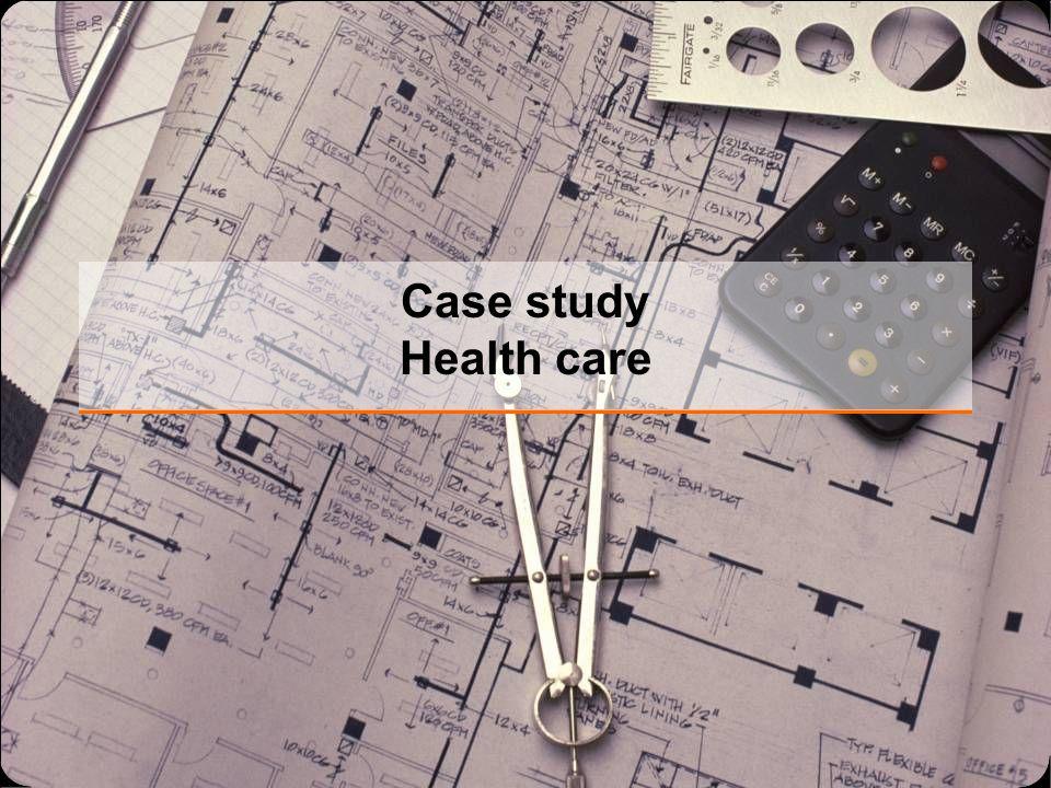 Case study Health care