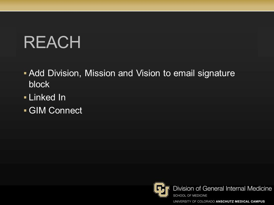 REACH  Add Division, Mission and Vision to email signature block  Linked In  GIM Connect